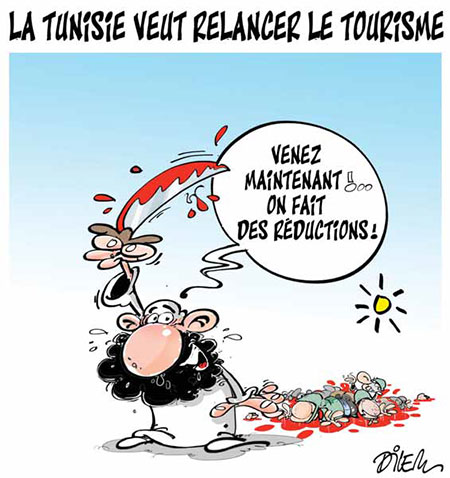 La Tunisie veut relancer le tourisme - Dilem - Liberté - Gagdz.com
