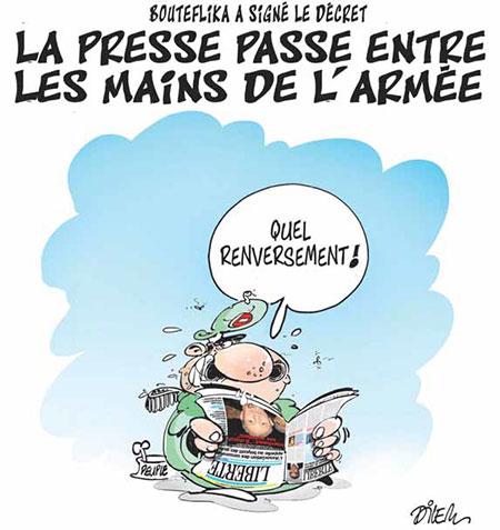 La presse passe entre les mains de l'armée - Dilem - Liberté - Gagdz.com