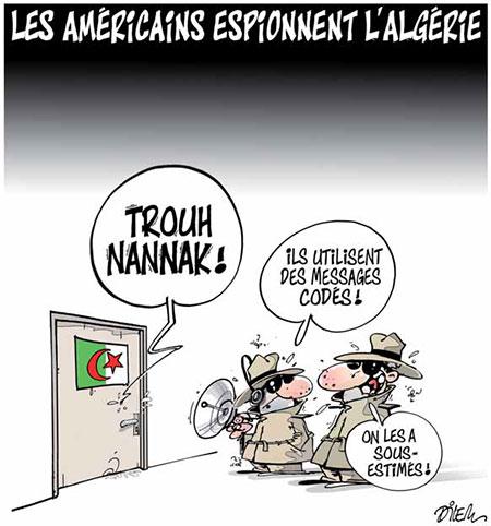 Les Américains espionnet l'Algérie - Dilem - Liberté - Gagdz.com