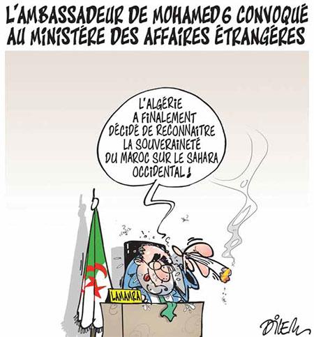 L'ambassadeur de Mohamed 6 convoqué au ministère des affaires étrangères - Dilem - Liberté - Gagdz.com