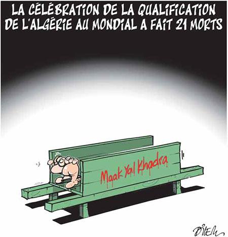 La célébration de la qualification de l'Algérie au mondial a fait 21 morts - Dilem - Liberté - Gagdz.com