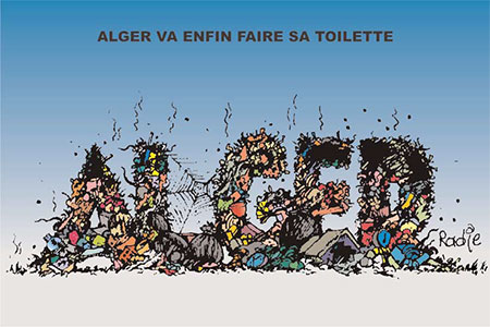 Alger va enfin faire sa toilette - Ghir Hak - Les Débats - Gagdz.com