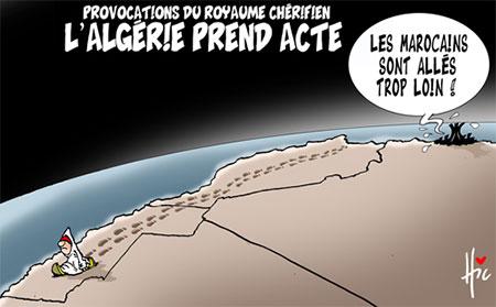 Provocation du royaume chérifien: L'Algérie prend acte - Le Hic - El Watan - Gagdz.com