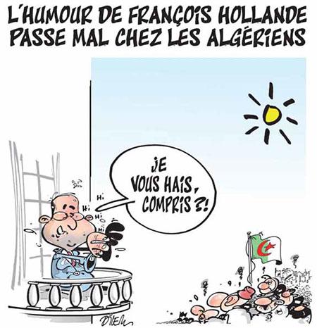 L'humour de François Hollande passe mal chez les Algériens - Dilem - Liberté - Gagdz.com