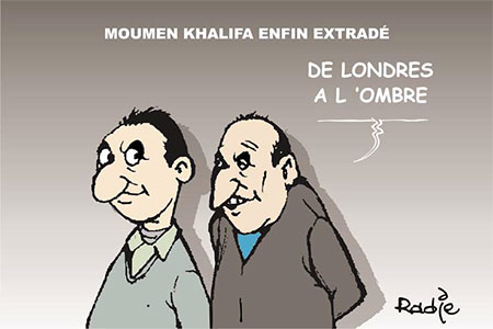 Moumen Khalifa enfin extradé - Ghir Hak - Les Débats - Gagdz.com