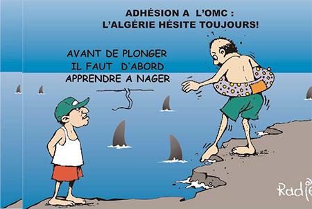 Adhésion a l'OMC: l'Algérie hésite toujours - Ghir Hak - Les Débats - Gagdz.com