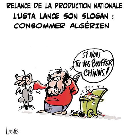 Relance de la production nationale, L'ugta lance son slogn : Consommer algérien - Lounis Le jour d'Algérie - Gagdz.com