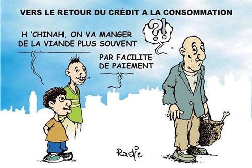 Vers le retour du crédit à la consommation - Ghir Hak - Les Débats - Gagdz.com