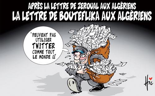Après la lettre de Zeroual aux algériens: La lettre de bouteflika aux algériens - Le Hic - El Watan - Gagdz.com
