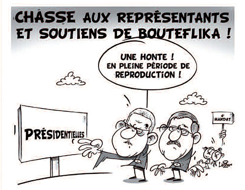 Chasse aux représentants et soutiens de Bouteflika - Vitamine - Le Soir d'Algérie - Gagdz.com