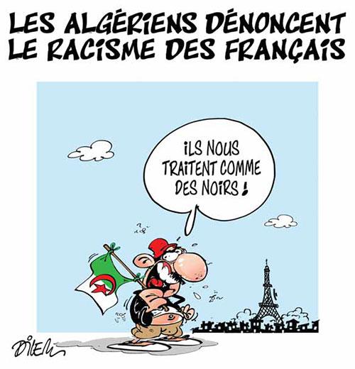 Les Algériens dénoncent le racisme des français