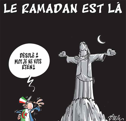 Le ramadan est là - Dilem - Liberté - Gagdz.com