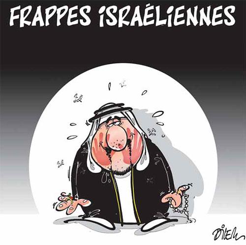 Frappes israéliennes - Dilem - Liberté - Gagdz.com