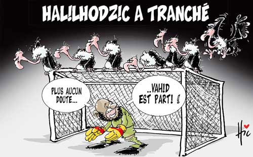 Halilhodzic a tranché - Le Hic - El Watan - Gagdz.com