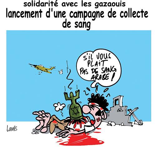 Solidarité avec les gazaouis: Lancement d'une campagne de collecte de sang - Lounis Le jour d'Algérie - Gagdz.com