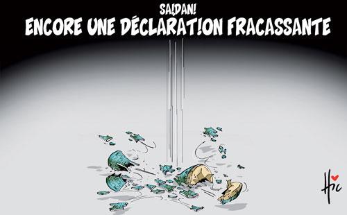 Saidani: Encore une déclaration fracassante