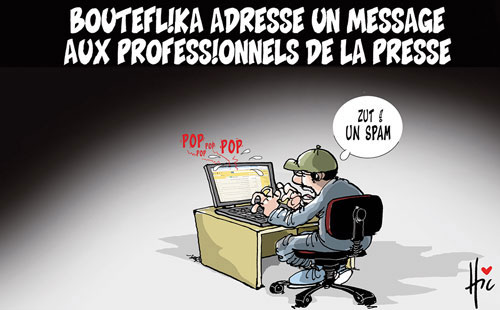 Bouteflika adresse un message aux professionnels de la presse - Le Hic - El Watan - Gagdz.com