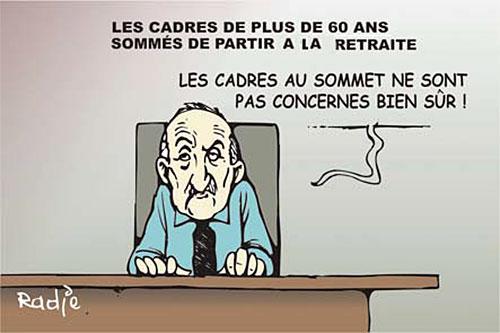 Les cadres de plus de 60 ans sommés de partir à la retraite - Ghir Hak - Les Débats - Gagdz.com