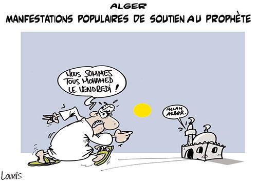Alger: Manifestations populaires de soutien au prophète - Lounis Le jour d'Algérie - Gagdz.com