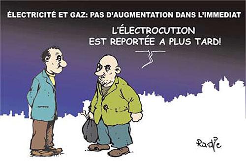 Electricité et gaz: Pas d'augmentation dans l'immediat - Ghir Hak - Les Débats - Gagdz.com