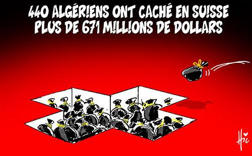 440 algériens ont caché en Suisse plus de 671 millions de dollars - Le Hic - El Watan - Gagdz.com