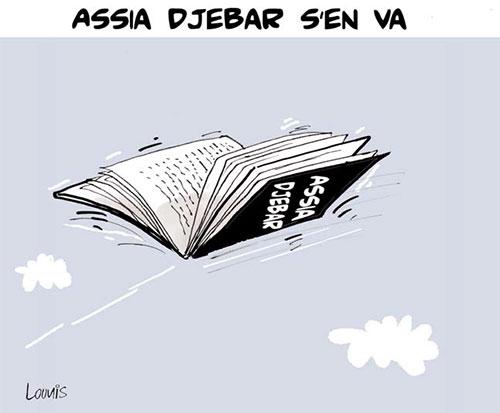 Assia Djebar s'en va - Lounis Le jour d'Algérie - Gagdz.com