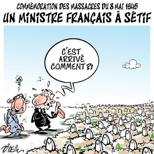 Commémoration des massacres du 8 mai 1945: Un ministre français à Sétif - Dilem - Liberté - Gagdz.com