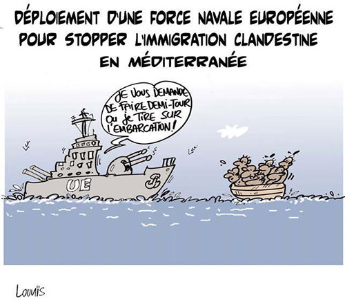 Déploiement d'une force navale européenne pour stopper l'immigration clandestine en méditerranée - Lounis Le jour d'Algérie - Gagdz.com