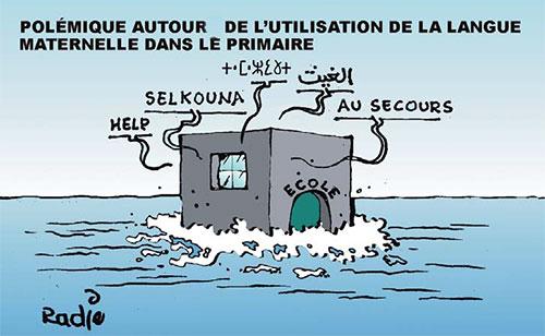 Polémique autour de l'utilisation de la langue maternelle dans le primaire - Ghir Hak - Les Débats - Gagdz.com