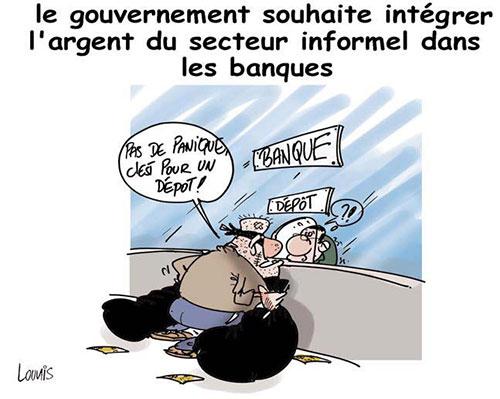 Le gouvernement souhaite intégrer l'argent du secteur informel dans les banques - Lounis Le jour d'Algérie - Gagdz.com