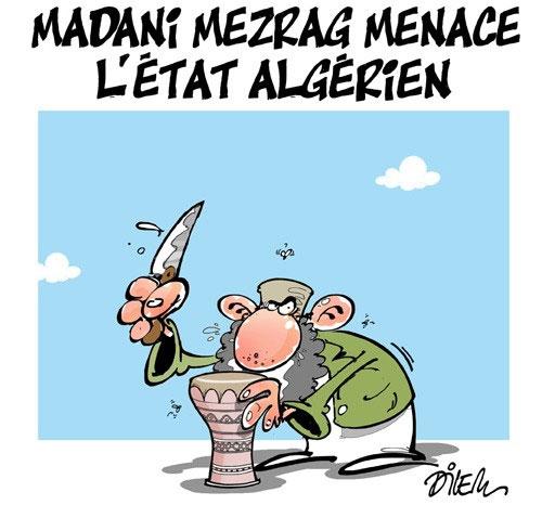 Madani Mezrag menace l'état algérien - Dilem - Liberté - Gagdz.com