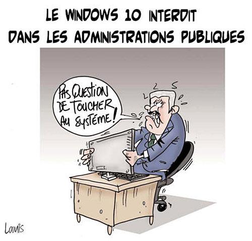 Le windows 10 interdit dans les administrations publiques - Lounis Le jour d'Algérie - Gagdz.com