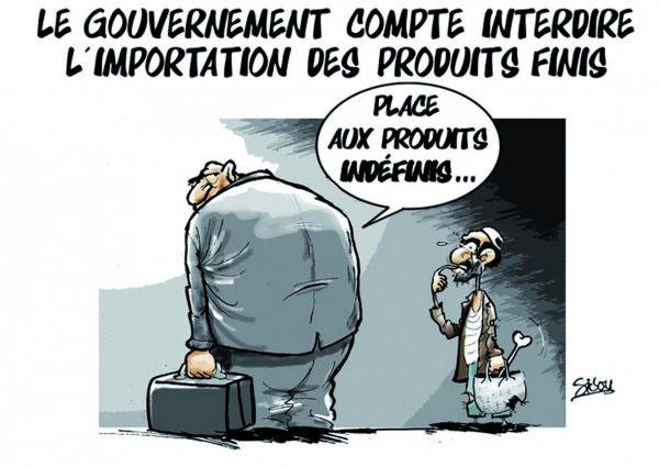 Le gouvernement compte interdire l'importation des produits finis