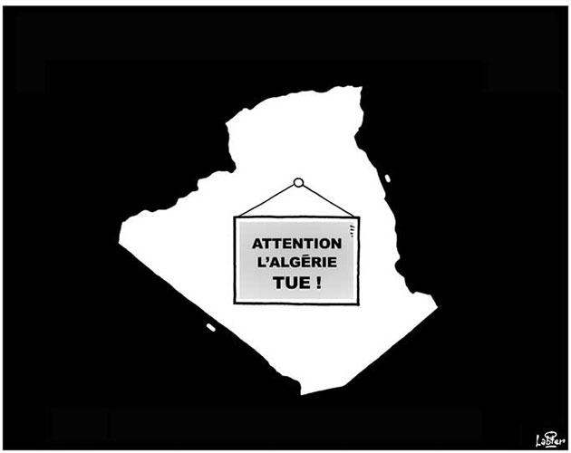 Attention l'Algérie tue