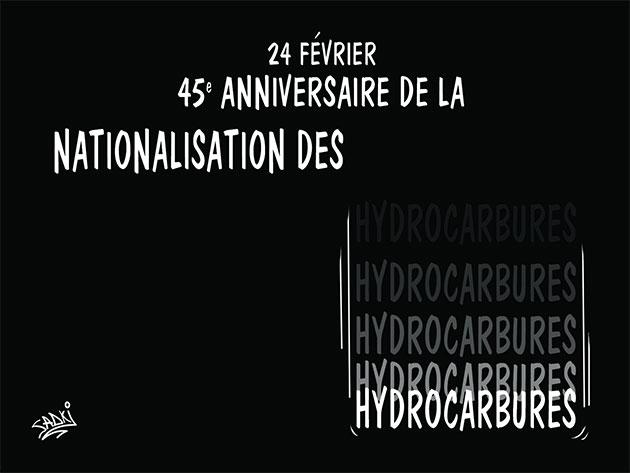 24 février: 45e anniversaire de la nationalisation des hydrocarbures
