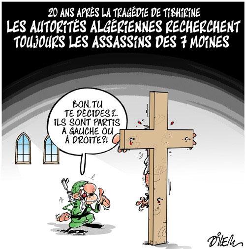 20 ans après la tragédie de Tibhirine: Les autorité algériennes recherchent toujours les assassins des 7 moines