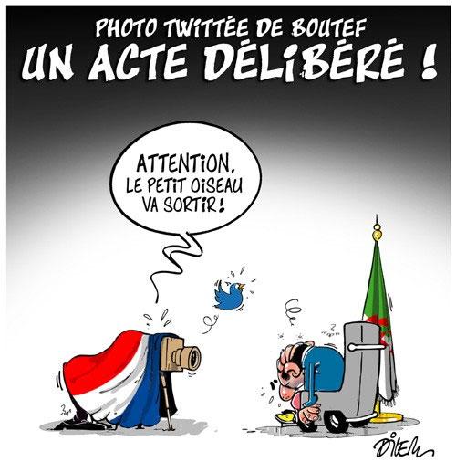 Photo twittée de Boutef: Un acte délibéré