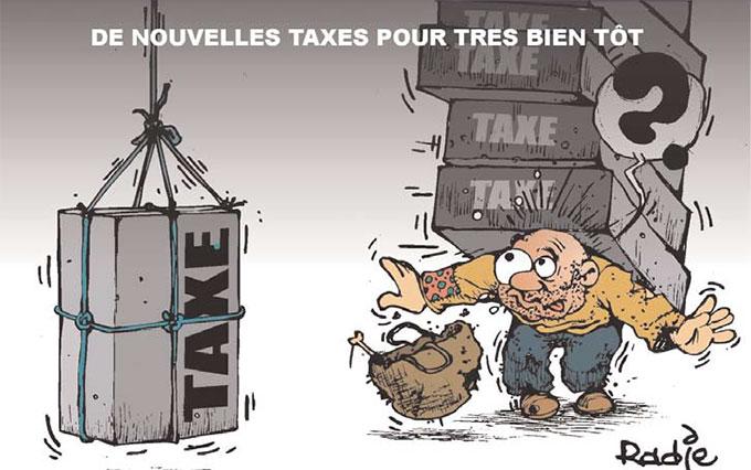 De nouvelles taxes pour bientôt