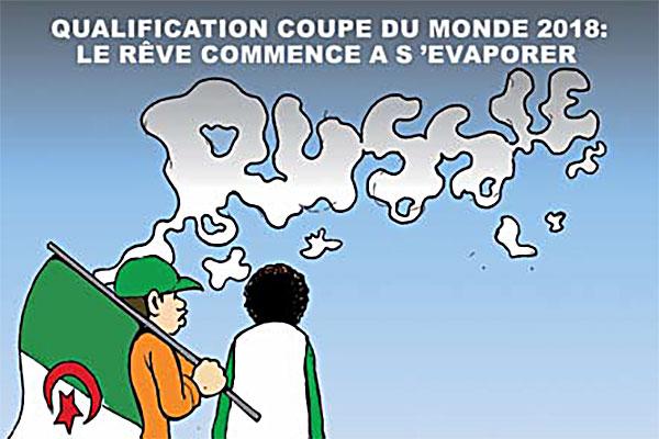 Le r ve des alg riens s 39 est r tr ci caricatures et humour - Qualification coupe du monde 2015 ...