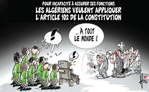 Pour incapacité à assurer ses fonctions: Les Algériens veulent appliquer l'article 102 de la constitution