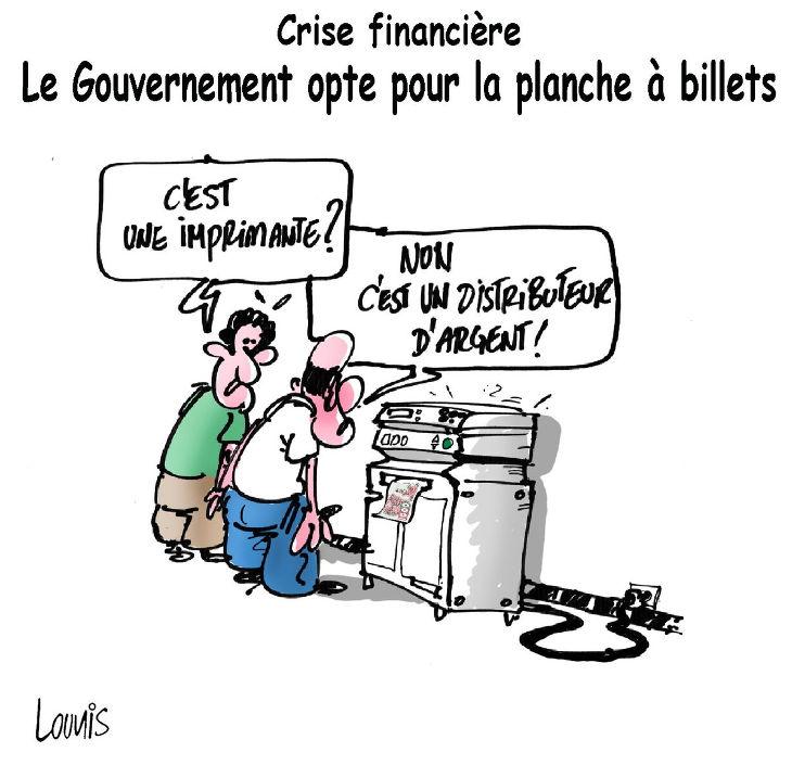 Crise financière: Le gouvernement opte pour la planche à billets