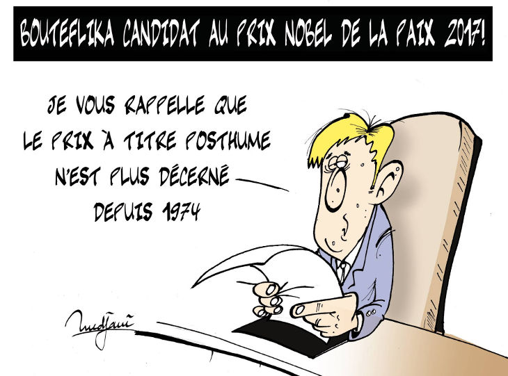 Bouteflika candidat au prix nobel de la paix 2017