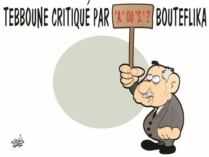 """Tebboune critiqué par """"A"""" ou """"S"""" ? Bouteflika"""