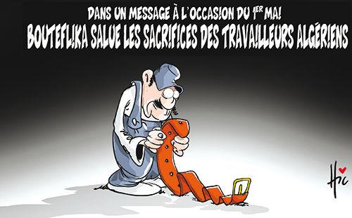 Dans un message à l'occasion du 1er mai: Bouteflika salue les sacrifices des travailleurs algériens