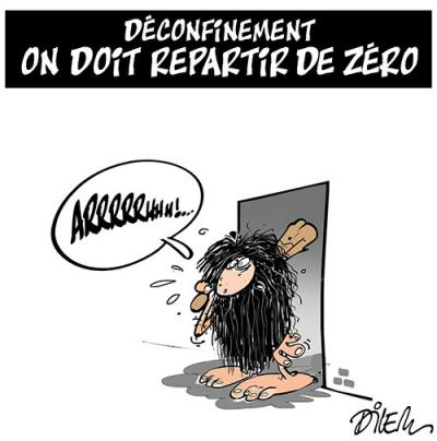 Déconfinement : On doit repartir à zéro - Dessins et Caricatures, Dilem - TV5 - Gagdz.com